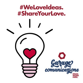 WE LOVE IDEAS. BUON SAN VALENTINO DA GARAGE.