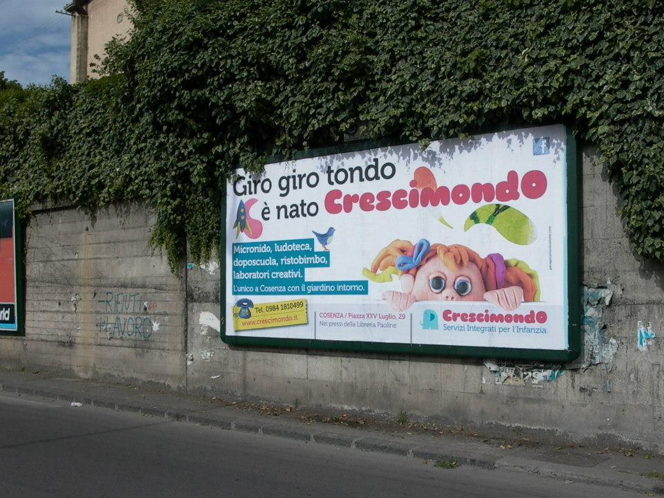 Campagna pubblicitaria Crescimondo affissioni 6x3 poster